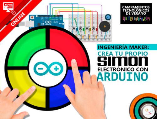 Campamento de Ingeniería Maker: crea tu propio SIMON electrónico con Arduino